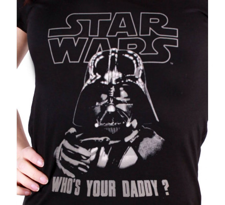 T-Shirt Femme Who's Your Daddy Star Wars
